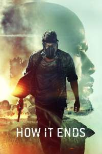 Full Movie: How It Ends 2018 Movie Download