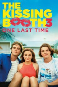 The Kissing Booth 3 2021 Movie