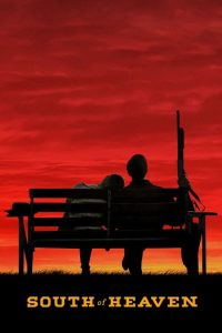South of Heaven 2021 Full Movie Movie Download