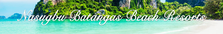 6 Nasugbu Batangas Beach Resorts You'll Love!