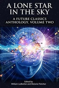A Lone Star In The Sky - A Future Classics Anthology - Volume 2