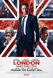 Movie Review – London Has Fallen