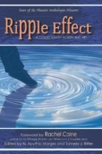Ripple Effect Anthology