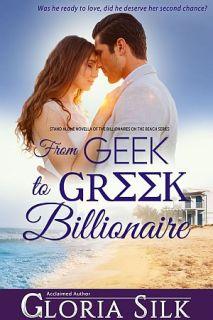 From Geek to Greek Billionaire by Gloria Silk