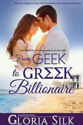 From Geek to Greek Billionaire by Gloria Silk