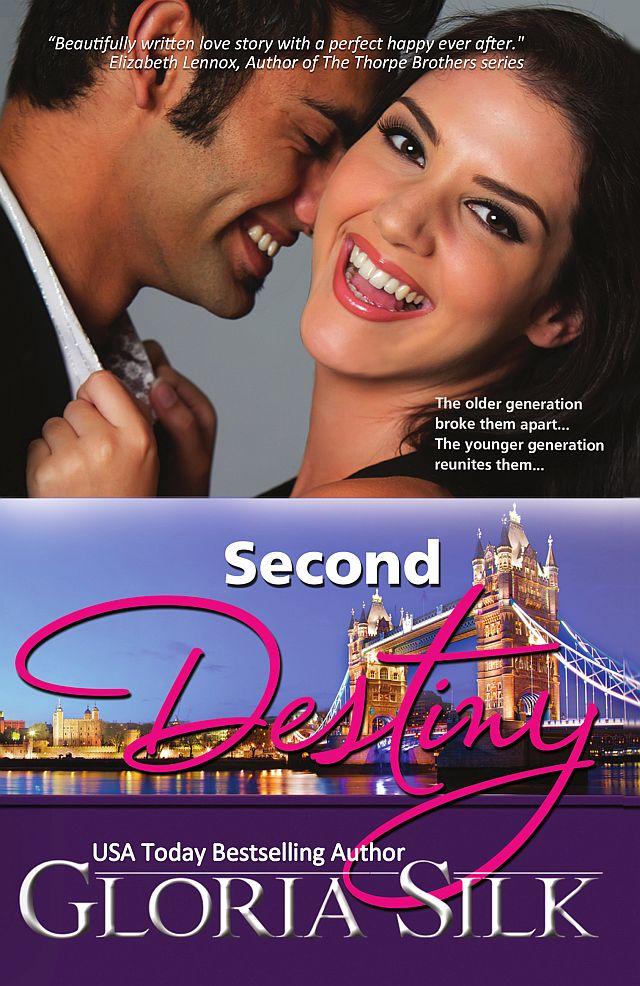 Second Destiny by USA Today Bestselling Author Gloria Silk