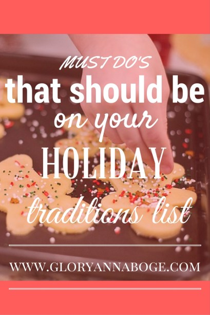 Having fun establishing holiday traditions. 16 holiday traditions you should add to your list!