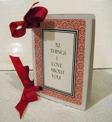 "DIY Valentine Gifts For Him: ""52 Things I Love About You"" Deck Of Cards via Instructables"