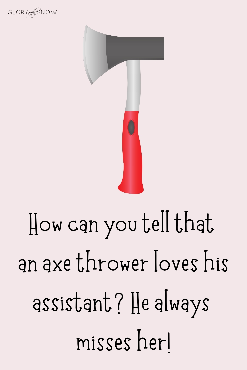 THE BEST AXE PUNS AND JOKES