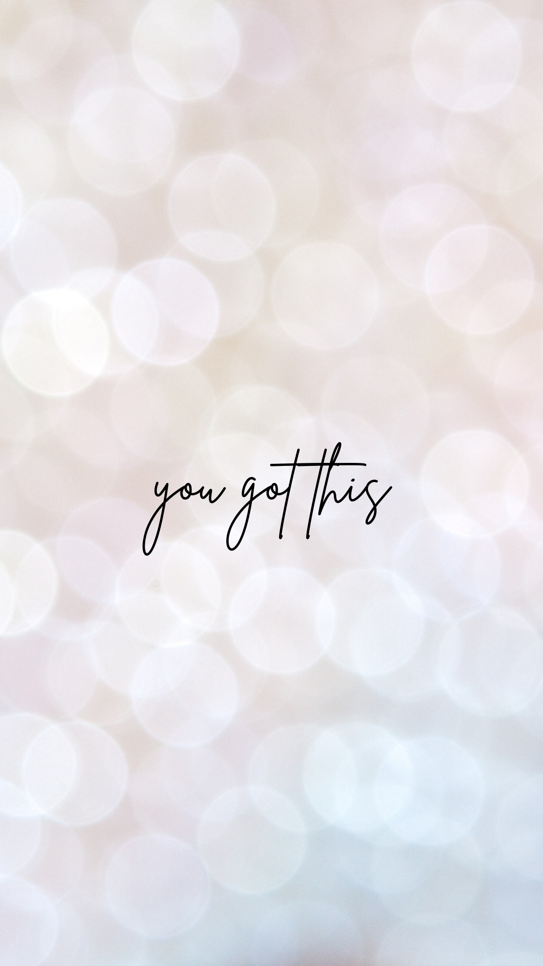 Inspirational Wallpapers: You Got This