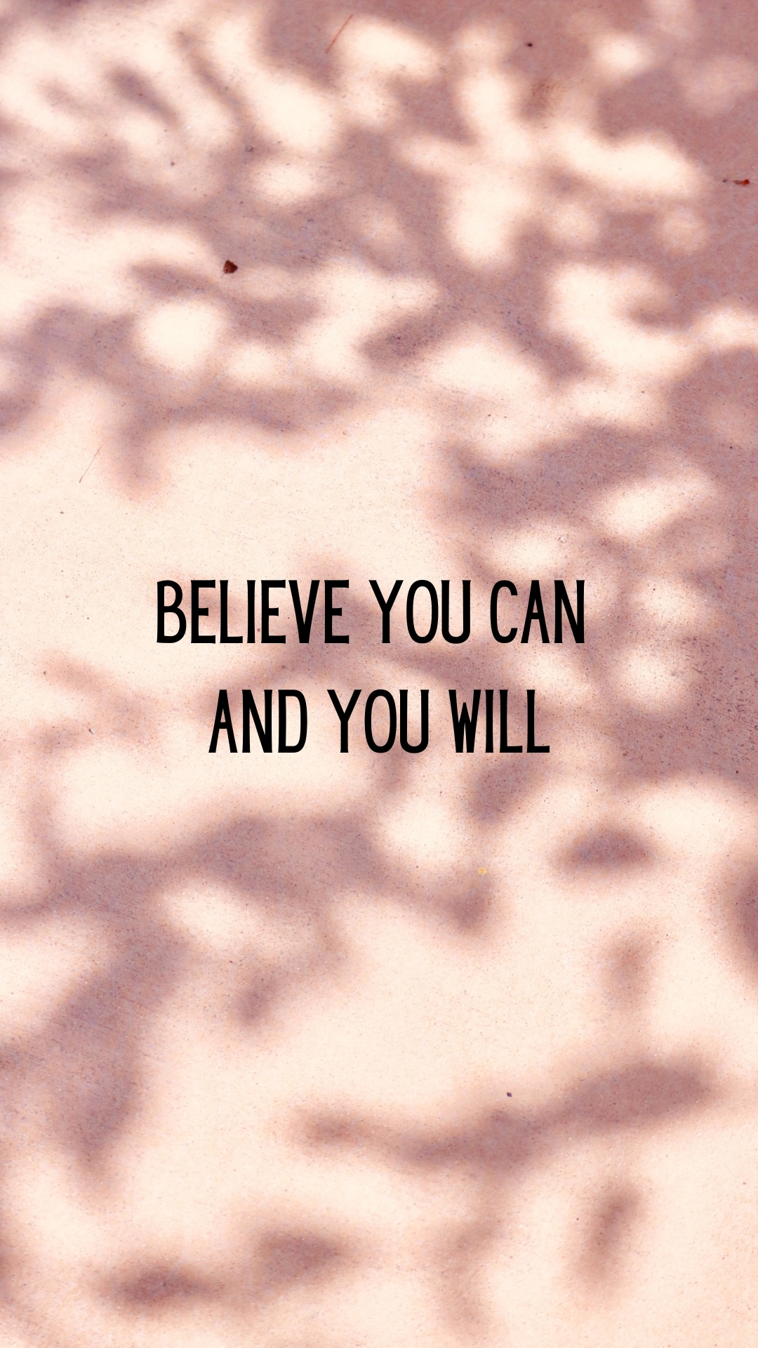 Quotes Wallpaper Aesthetic: Believe You Can And You Will