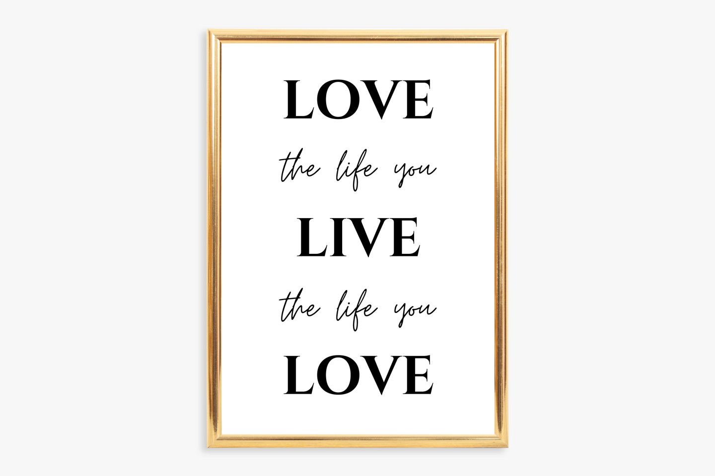 Printable Inspirational Quote Wall Art: Love The Life You Live / Live The Life You Love