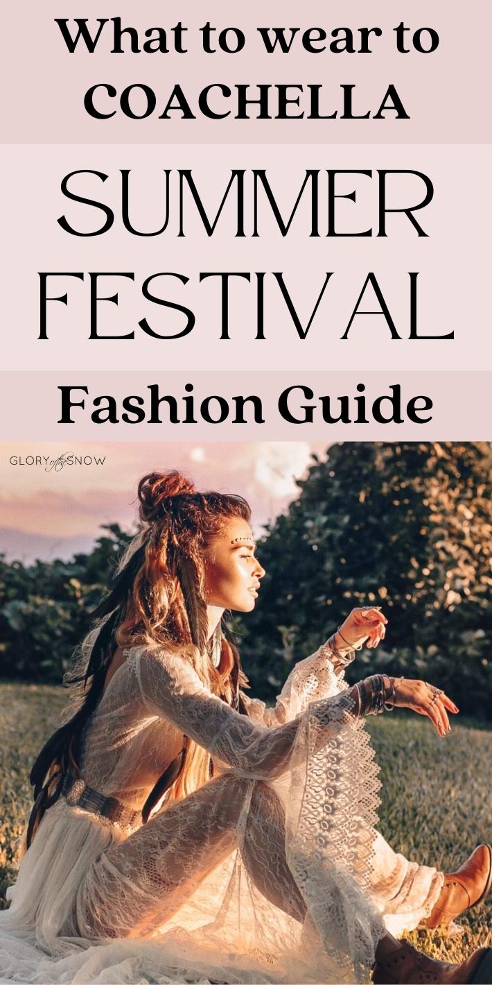 What To Wear To Coachella: Festival Fashion Guide