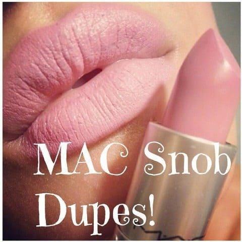 MAC snob dupes 1