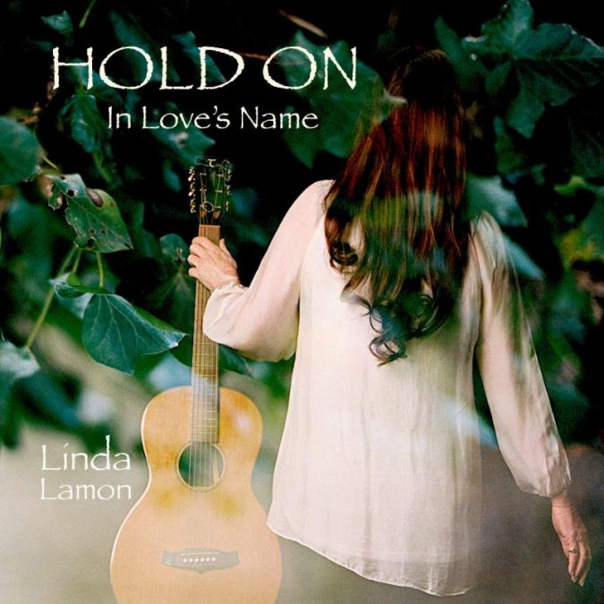 LINDA LAMON – Hold On In Love's Name – New Release