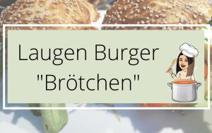 """Laugen""Burger"