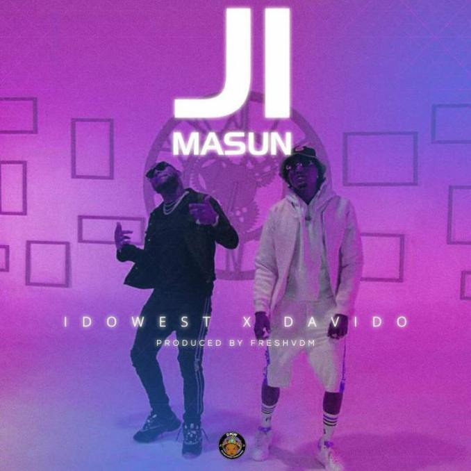 Idowest ft. Davido – Ji Masun mp3 download