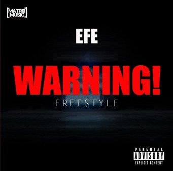 Efe – Warning (Diss Track)