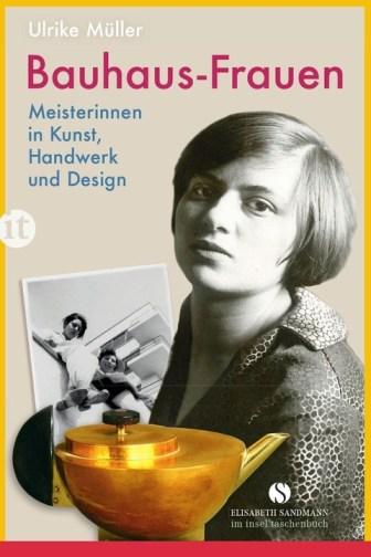 Ulrike-Mueller-Bauhaus-Frauen-Meisterinnen-in-Kunst-Handwerk-und-Design_1