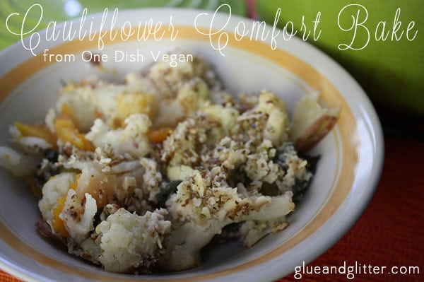 Cauliflower Comfort Bake from One Dish Vegan
