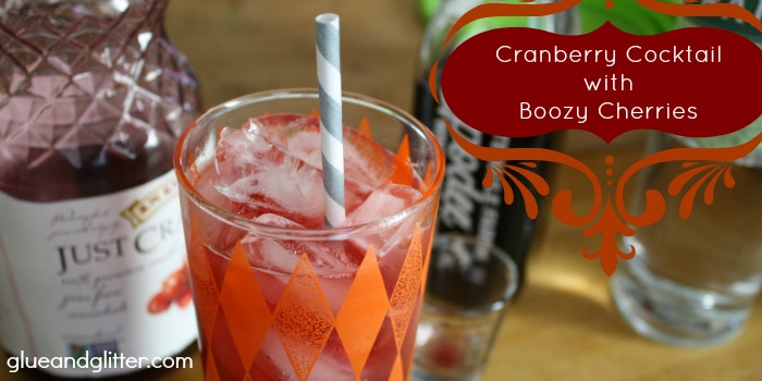 Cranberry Cocktail with Boozy Cherries