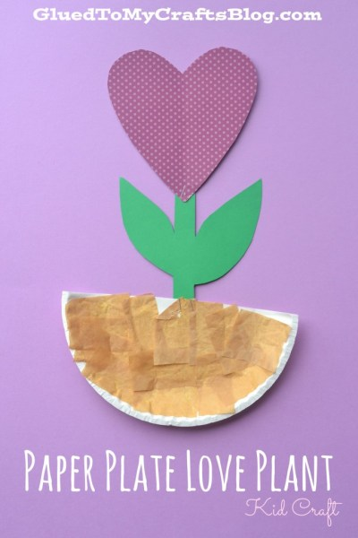 Paper Plate Love Plant {Kid Craft}
