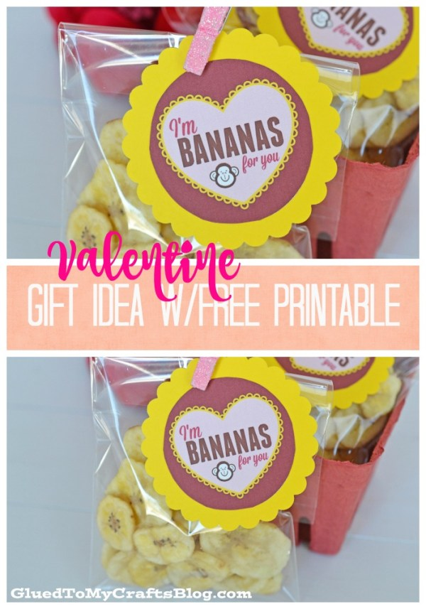 I'm Bananas For You - Valentine Gift Idea w/free printable