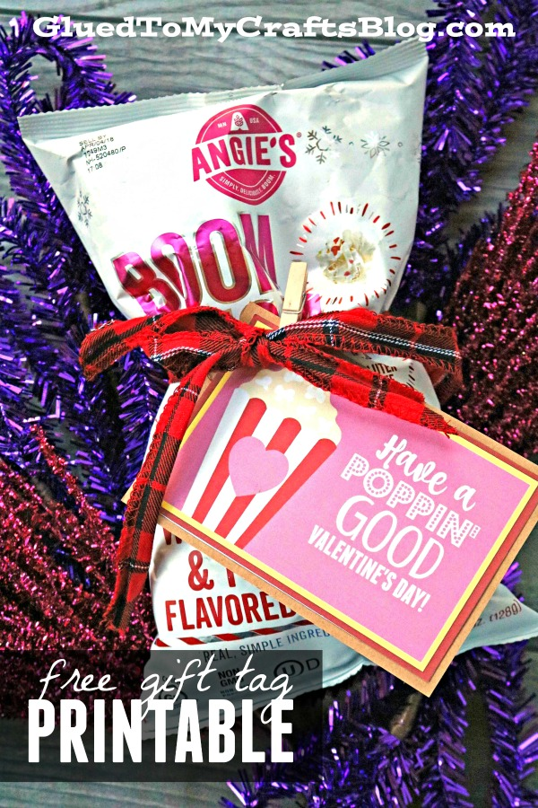 Poppin' Good Valentine's Day Gift Idea w/free printable
