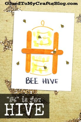 """""""H"""" is for Hive - Kid Craft"""
