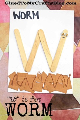 """W"" is for Worm - Kid Craft"