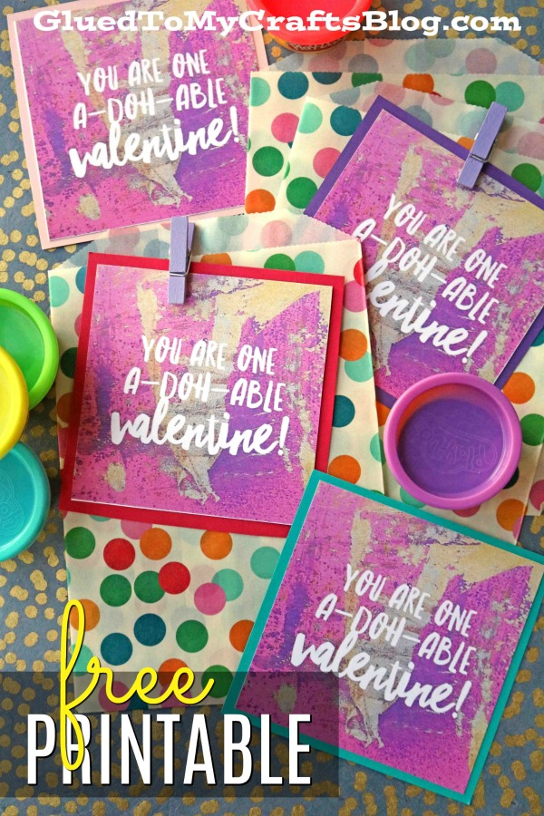 You Are A-DOH-ABLE Valentine - Gift Tag Printable