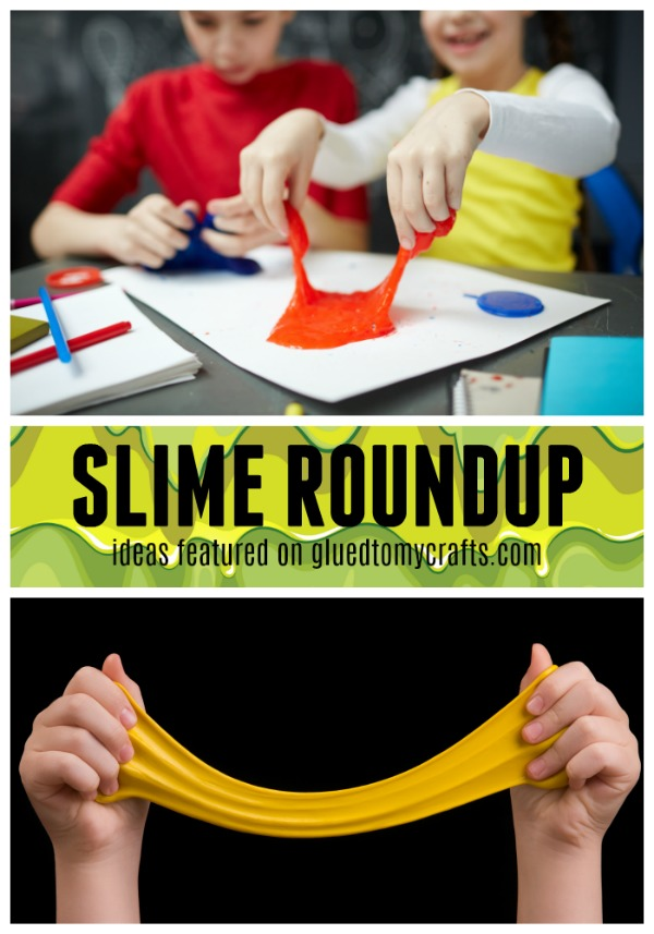 Slime Recipes Featured on Glued To My Crafts