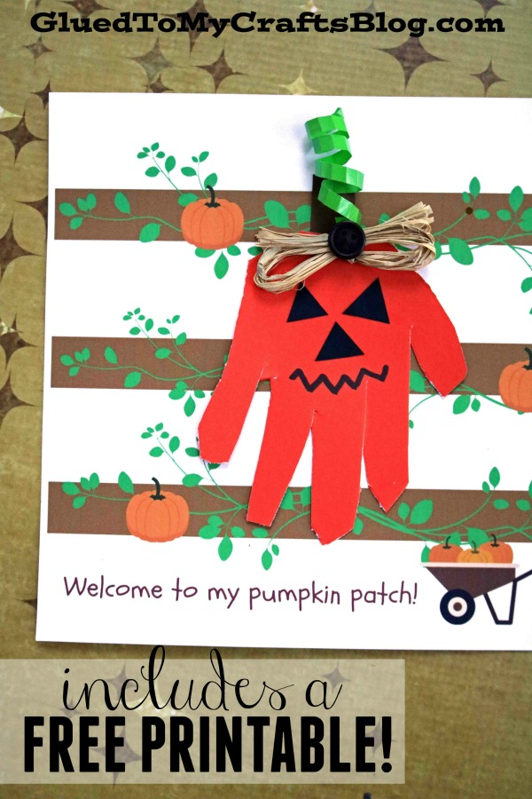 Welcome To My Pumpkin Patch - Handprint Keepsake Printable
