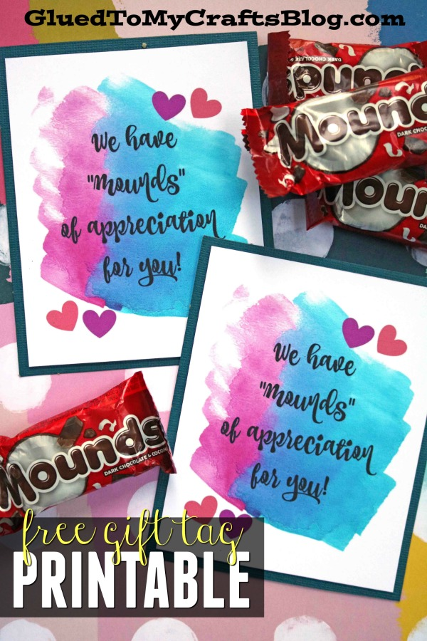 Mounds of Appreciation - Gift Tag Printable