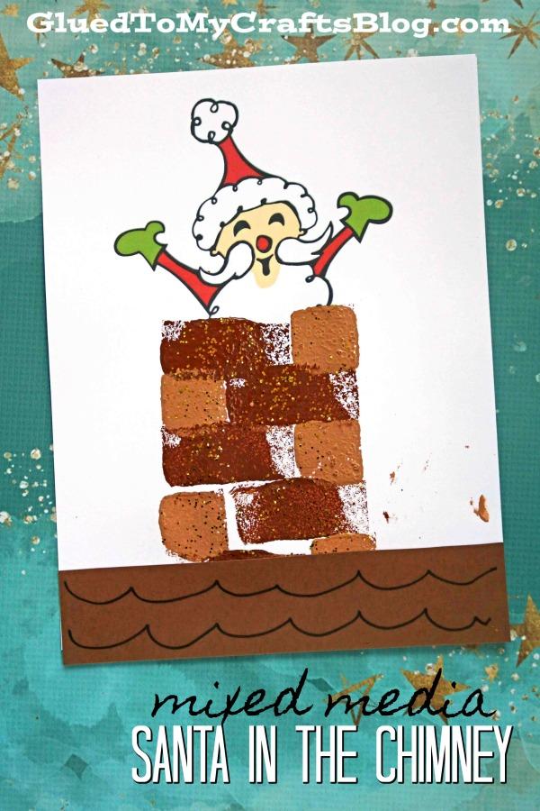 Mixed Media Santa In The Chimney - Art Project