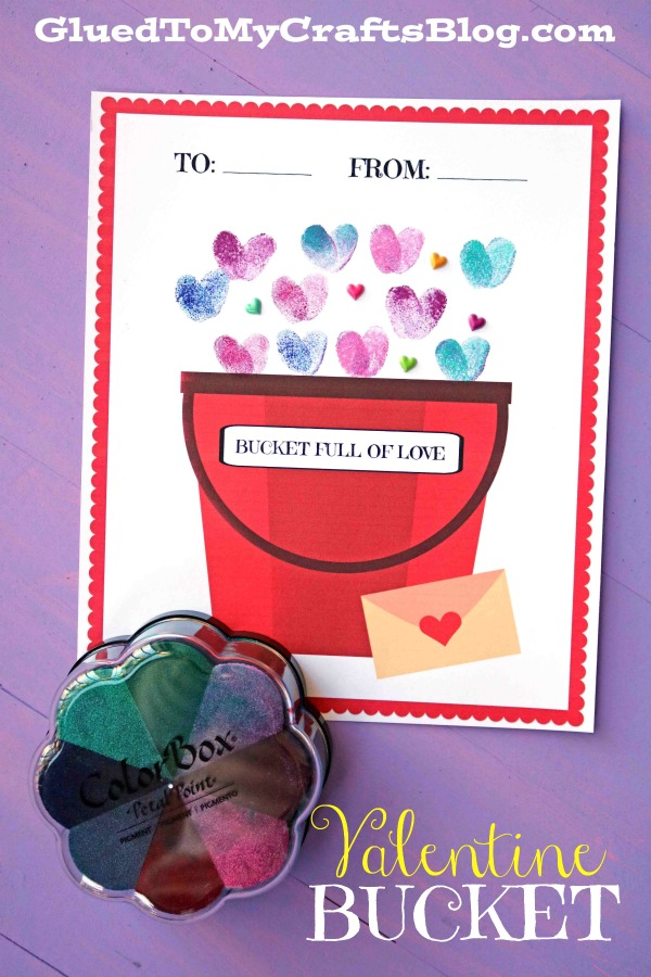 Fill Someone's Bucket Up - Valentine's Day Addition