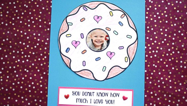 You Donut Know How Much I Love You - Kid Craft