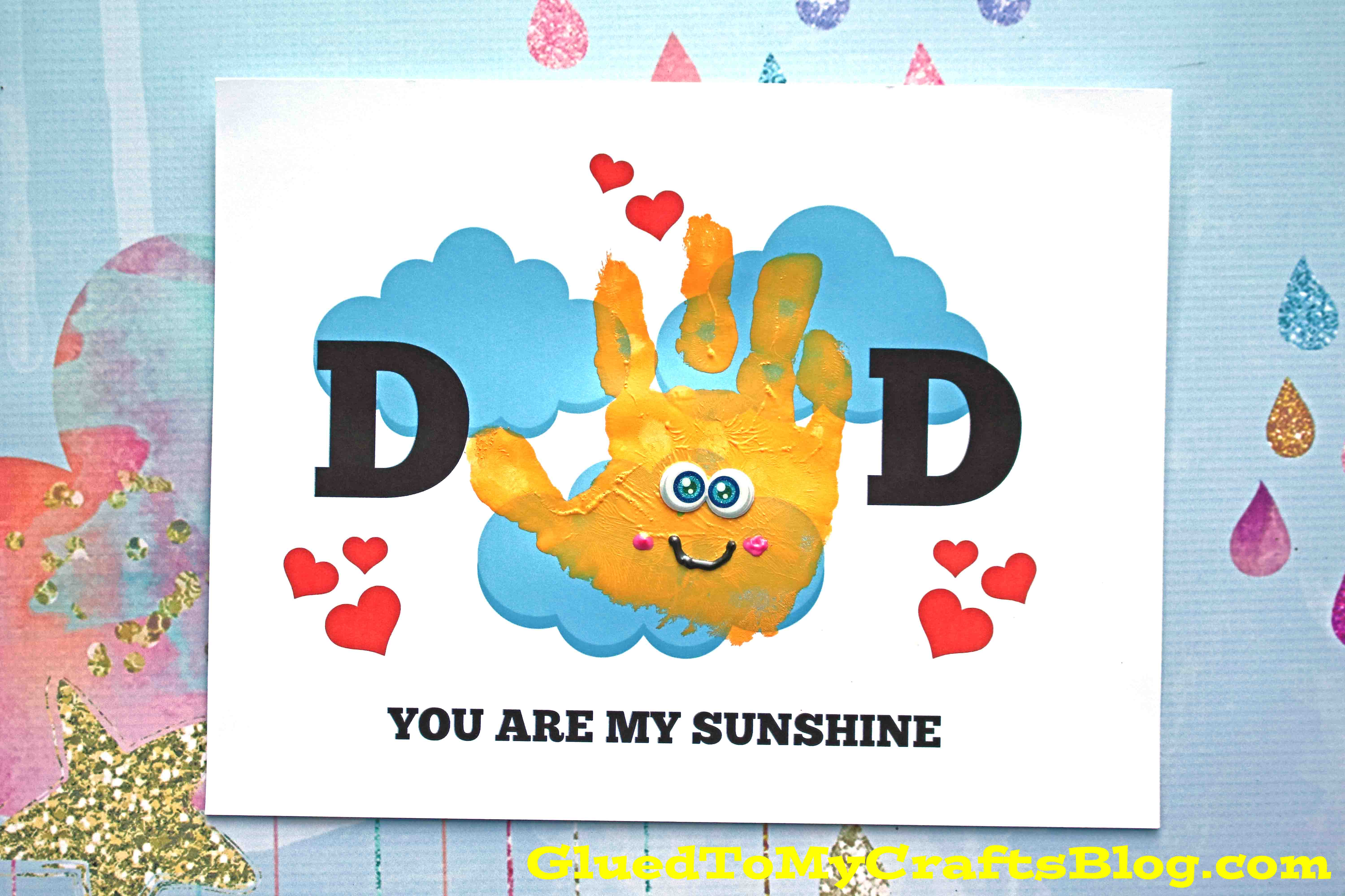 picture about You Are My Sunshine Free Printable identified as Handprint Father By yourself Are My Sunlight - No cost Printable