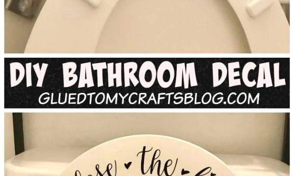 Close The Lid - Bathroom Vinyl Project