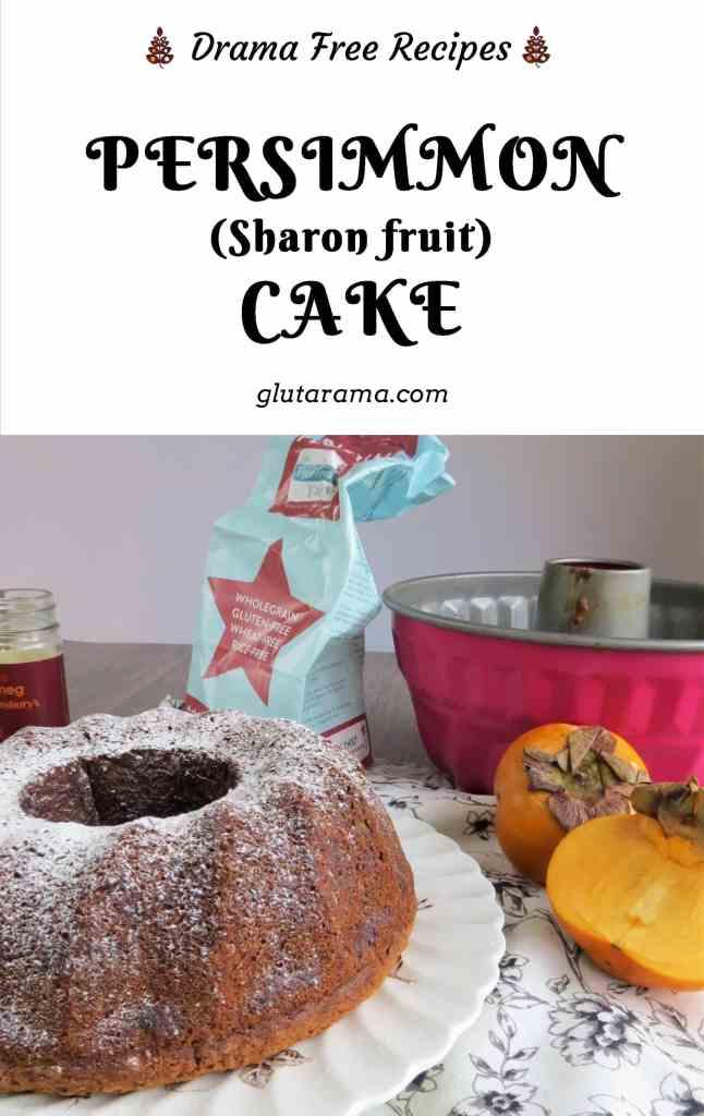 Persimmon Cake (Sharon Fruit) vegan, gluten free and dairy free. #glutenfree #dairyfree #vegan #eggfree #freefrom #freefromgang #teatime #persimmon #sharonfruit #nofat #healthy