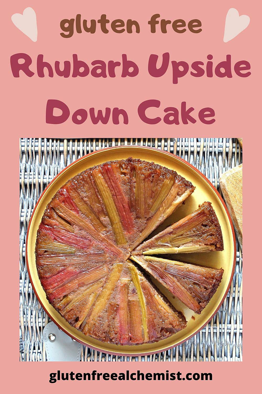 Rhubarb Upside Down Cake with Gluten Free Strawberry-Almond Sponge