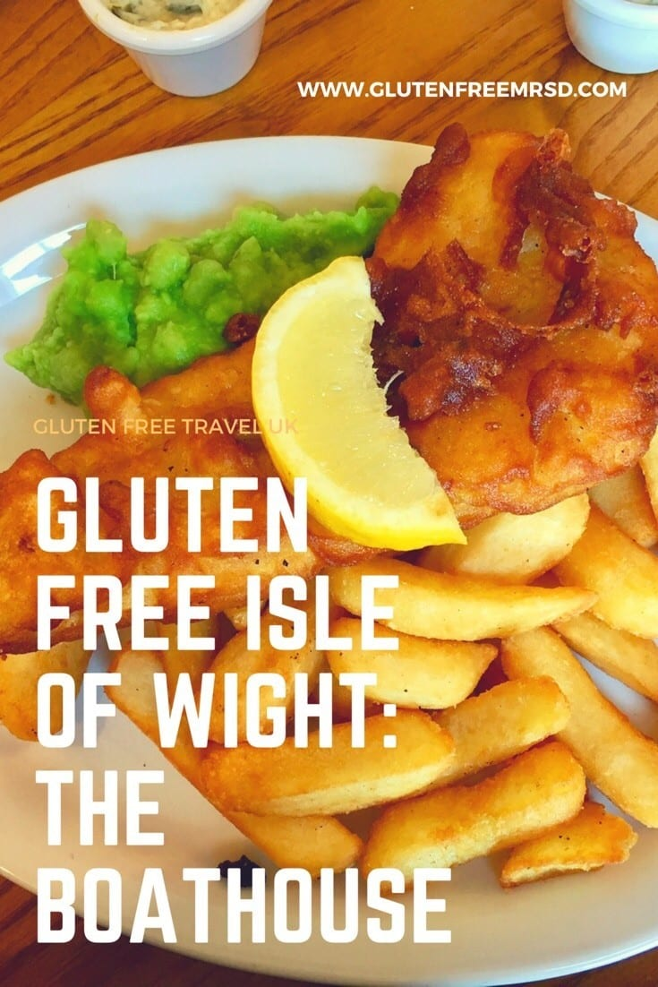 adventures of a gluten free globetrekker Gluten Free Fish & Chips: The Boathouse, Isle of Wight Gluten Free Travel UK Isle of Wight  gluten free Isle of Wight gluten free fish and chips