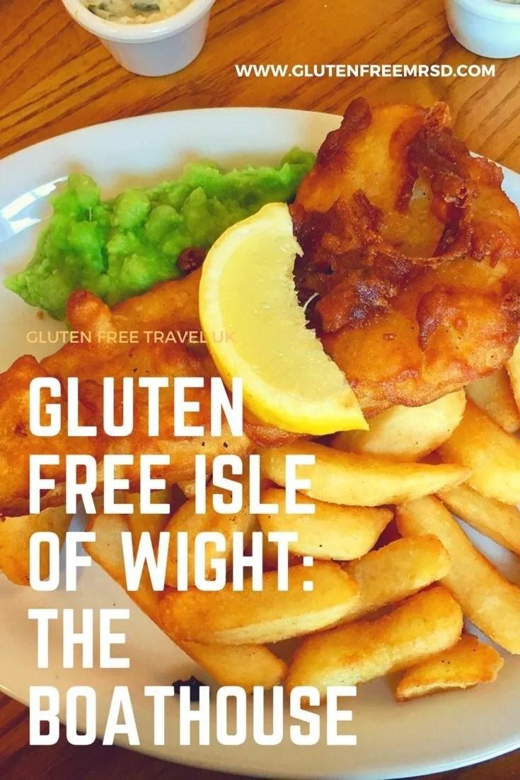 adventures of a gluten free globetrekker Gluten Free Fish & Chips: The Boathouse, Isle of Wight Gluten Free Travel UK Isle of Wight  gluten free Isle of Wight gluten free fish and chips