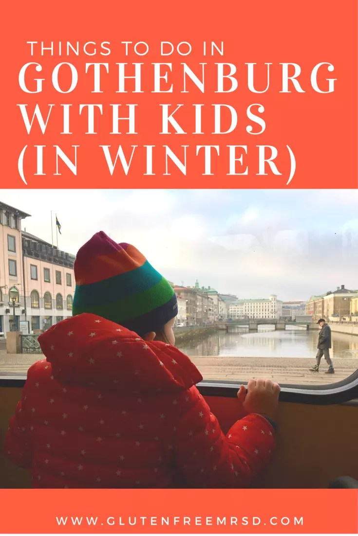 adventures of a gluten free globetrekker Things To Do In Gothenburg With Kids (In Winter) Travel with kids