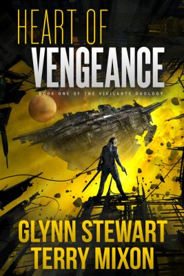Heart of Vengeance by Glynn Stewart and Terry Mixon