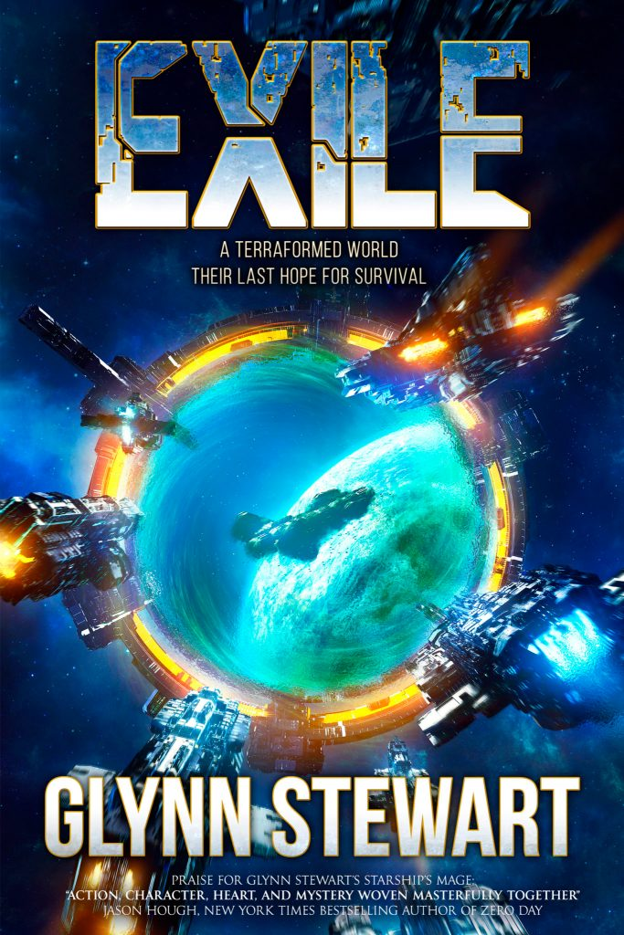 "Exile: a terraformed world, their last hope for survival. A space opera novel by Glynn Stewart. Praise for Glynn Stewart's Starship's Mage: ""Action, character, heart, and mystery woven masterfully together."" Jason Hough, New York Times Bestselling Author of Zero Day."