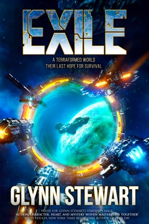 """Exile: a terraformed world, their last hope for survival. A space opera novel by Glynn Stewart. Praise for Glynn Stewart's Starship's Mage: """"Action, character, heart, and mystery woven masterfully together."""" Jason Hough, New York Times Bestselling Author of Zero Day."""