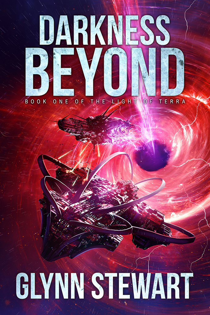 "In space, two warships are fighting on the edge of a black hole, with energy crackling around them. The text reads ""Darkness Beyond: Book One of The Light of Terra"" which is a sequel series to Duchy of Terra. The author name at the bottom is Glynn Stewart."
