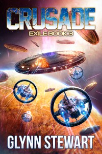 Crusade by Glynn Stewart, the third and final book in the Exile trilogy.