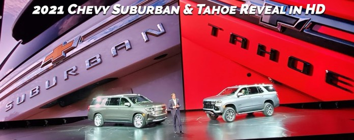 2021 Chevy Tahoe / Suburban Reveal In HD Video